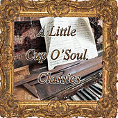 A Little Cup O'soul Classics von Various Artists