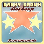 Hot Soup - Instrumentals by Danny Brown