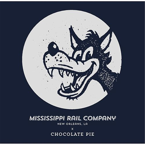 Chocolate Pie by Mississippi Rail Company