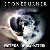 Stoneburner-Sisters of Isolation EP by Stoneburner