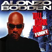 Tall, Dark, And Funny by Alonzo Bodden