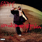 It's On (Dr. Dre) 187um Killa by Eazy-E