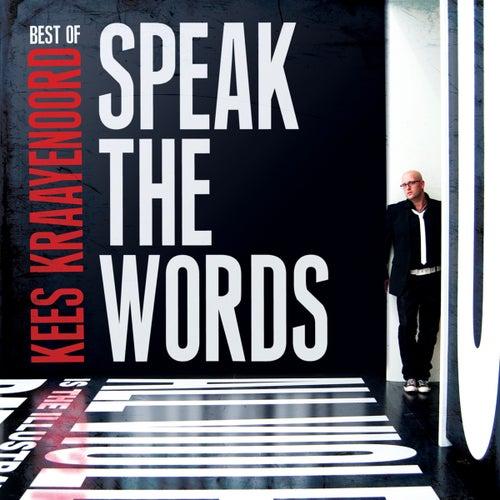 Best of Kees Kraayenoord: Speak The Words by Kees Kraayenoord