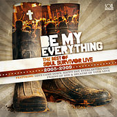 Be My Everything: Best Of Soul Survivor Live (2005-2009) by Various Artists