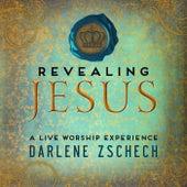Revealing Jesus (Live) by Darlene Zschech