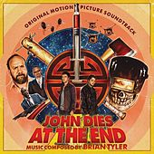 John Dies at the End by Brian Tyler