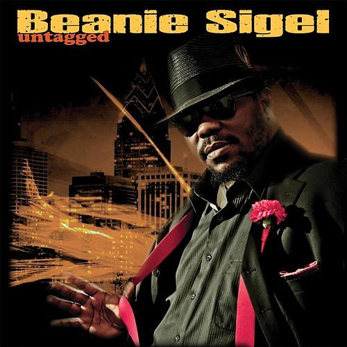 Untagged by Beanie Sigel