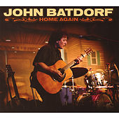 Home Again by John Batdorf