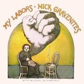 My Labors by Nick Gravenites
