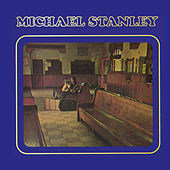 Michael Stanley by Michael Stanley