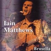 Brosella by Iain Matthews