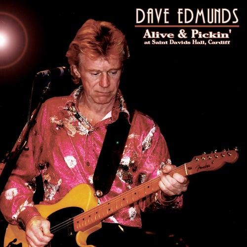 Alive & Pickin' by Dave Edmunds