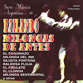 Bailando Milongas de Antes (Instrumental) by Various Artists
