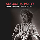 Greek Theater - Berkeley 1984 by Augustus Pablo