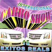 15 Exitos Reals by Internacional Carro Show