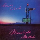 Moonlight Motel by The Gun Club