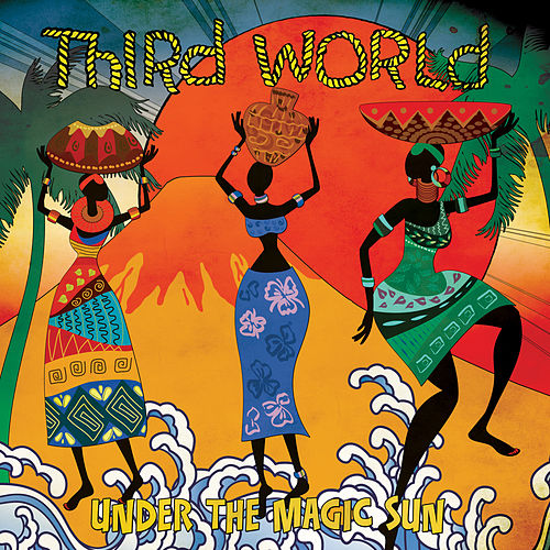 Under the Magic Sun by Third World