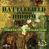Battlefield Riddim by Mark French