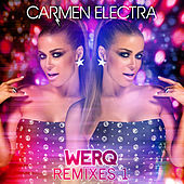 Werq (Remixes 1) by Carmen Electra