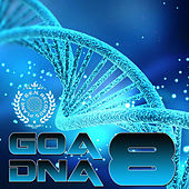 Goa DNA, Vol. 8 by Various Artists