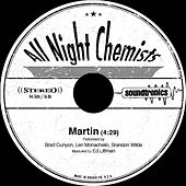 Martin by All Night Chemists