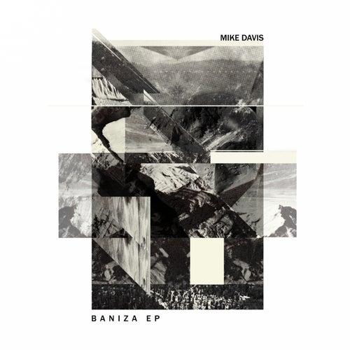 Baniza by Mike Davis