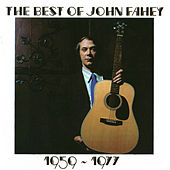 Best Of 1959-1977 by John Fahey