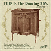 This Is the Roaring 20s, Vol. 1 by Various Artists