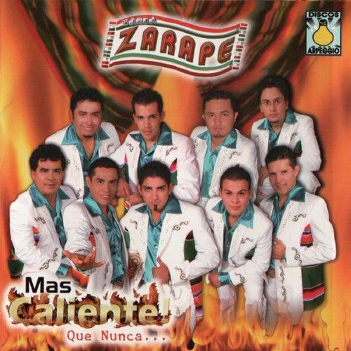 Mas Caliente Que Nunca by Banda Zarape