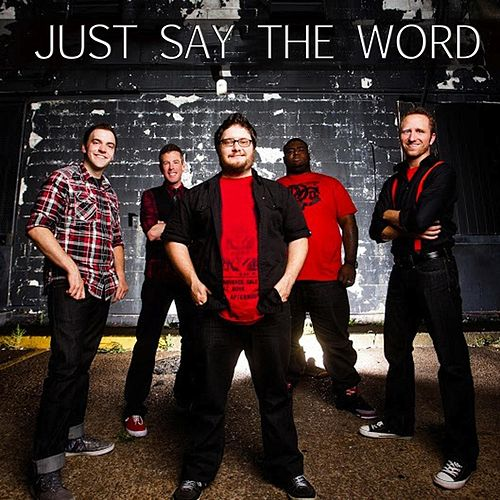 Just Say the Word by Acappella