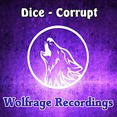 Corrupt by Dice