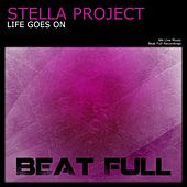 Life Goes On by Stella Project