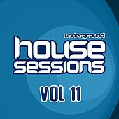 Underground House Sessions Vol. 11 - EP by Various Artists