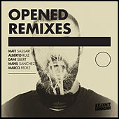 Opened Remixes by Marc B
