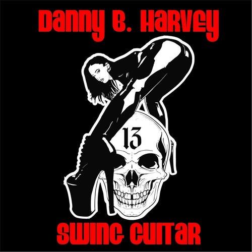 Swing Guitar by Danny B. Harvey