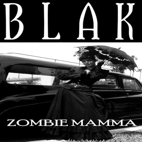 Zombie Mamma by Blak