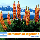 Memories of Argentina, Volume 2 by Various Artists