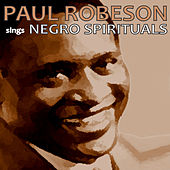 Paul Robeson Sings Negro Spirituals by Paul Robeson