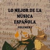 Lo Mejor de la Música Española Vol. I by Various Artists