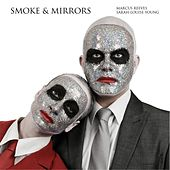 Smoke & Mirrors by Various Artists