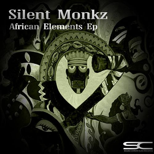 African Elements Ep by Silent Monkz