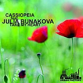 Take My Heart (feat. Julia Bunakova) by Cassiopeia