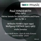 Hindemith: Kleine Sonata for Viola d'amore and Piano - Fehres & Fortner: Violin Sonatas by Doris Wolff-Malm