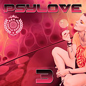 Psylove, Vol. 3 von Various Artists