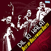 Dil Ki Halat - Best of Bollywood Duets by Various Artists