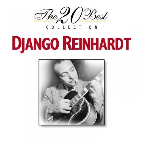The 20 Best Collection: Django Reinhardt by Django Reinhardt