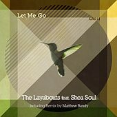 Let Me Go by The Layabouts