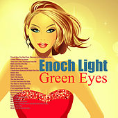Green Eyes by Enoch Light