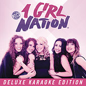 1 Girl Nation Deluxe Karaoke Edition by 1 Girl Nation