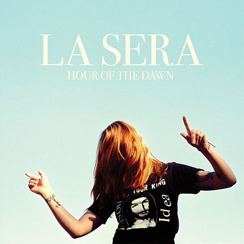 Hour Of The Dawn by La Sera
